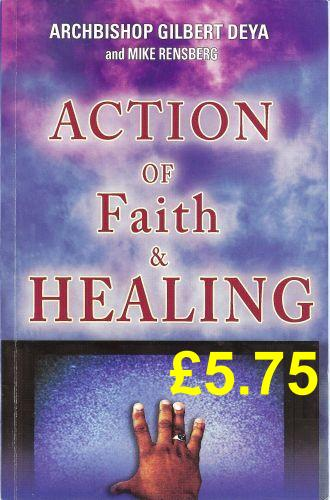 Action Of Faith And Healing